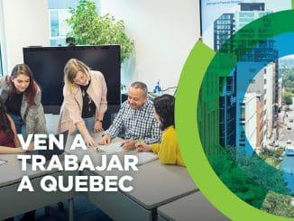¡Ven a trabajar a Quebec, Canadá!